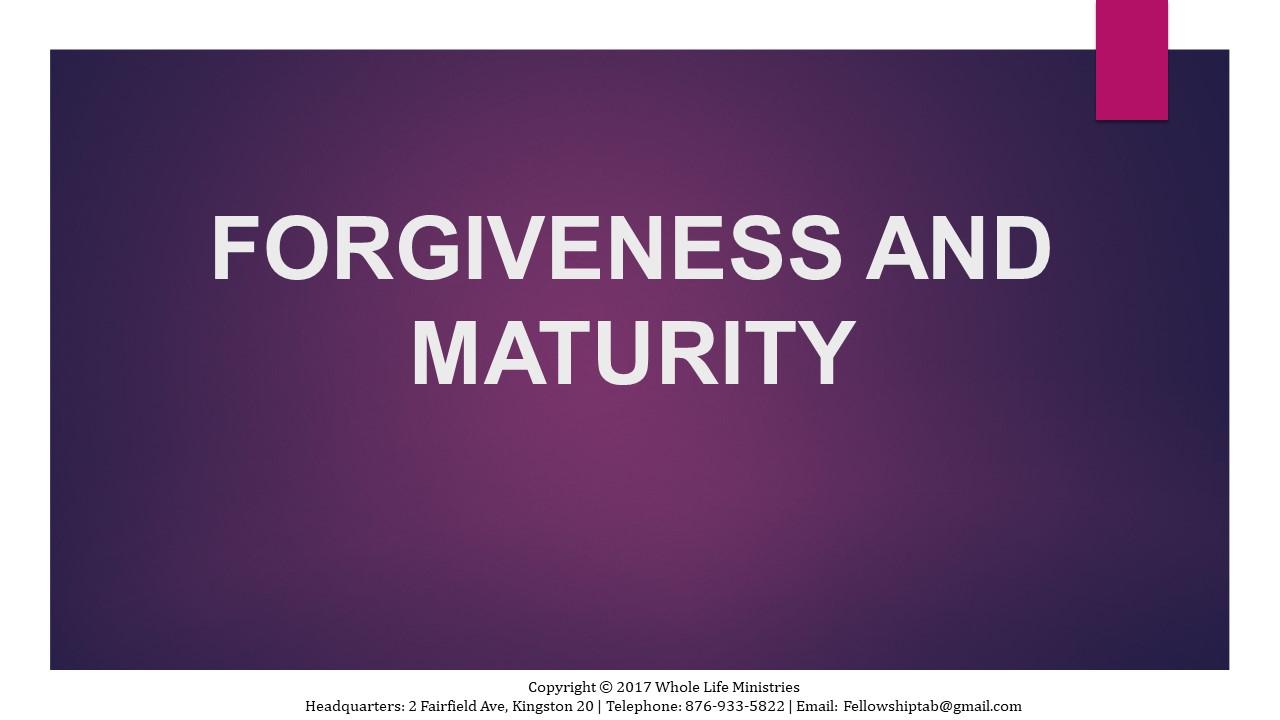https://feltabonline.org/wp-content/uploads/2018/03/FORGIVENESS-AND-MATURITY-2.jpg