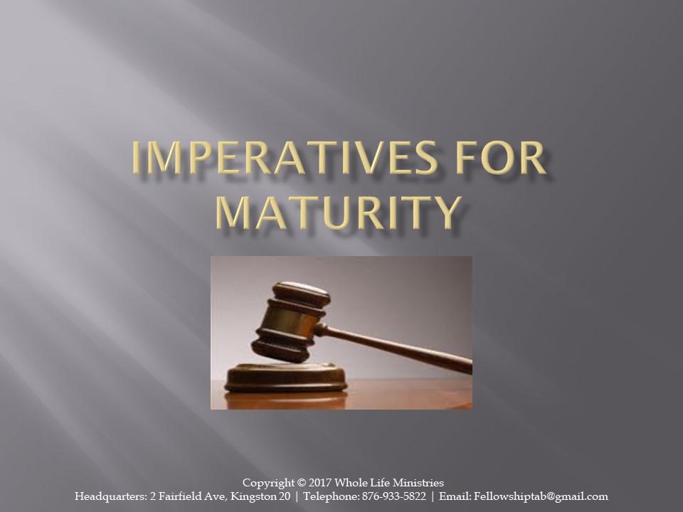 https://feltabonline.org/wp-content/uploads/2018/03/Imperatives-for-Maturity.jpg